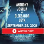 How can you watch Usyk vs. Joshua? Here's everything you need to know about the blockbuster fight.