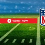 Watch week 1 NFL Streams Game live online for free on reddit twitch buffstrems crackedstreams nfl live.