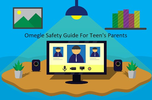 Omegle is a website that promotes safety above all else. Here are some safety guide tips to consider if you're a teen's parent.