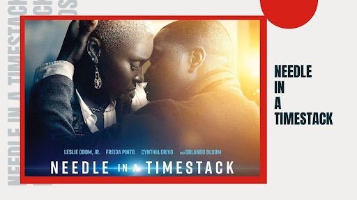 Does 'Needle in a Timestack' 2021 have a release date on a streaming yet? Here's how you can stream the full movie online for free right now!