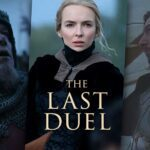 'The Last Duel' is finally here. Here's everything you need to know to, how to watch the historical movie online for free.