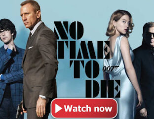 'No Time to Die' is here. Find out how to watch the James Bond blockbuster online for free.