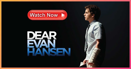 'Dear Evan Hansen' is here. Find out how to stream the anticipated Broadway adaptation online for free.