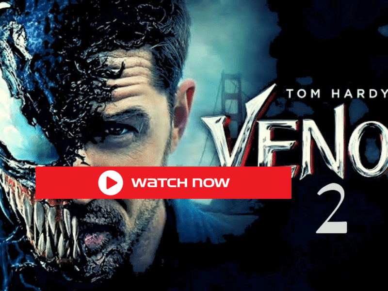 Watch Venom 2 full movie free streaming online At your home or anywhere. can you watch Venom 2 if Netflix, Amazon Prime, or HBO Max